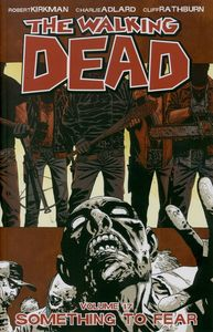[The Walking Dead: Volume 17: Something To Fear (Product Image)]