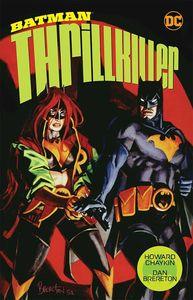 [Batman: Thrillkiller (New Edition) (Product Image)]