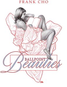 [Frank Cho: Ballpoint Beauties (Hardcover) (Product Image)]