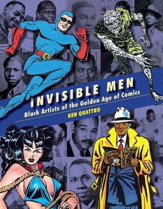 [Invisible Men: Trailblazing Black Artists Of Comic Books ( Hardcover (Product Image)]