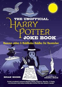[The Unofficial Harry Potter Joke Book: Raucous Jokes & Riddikulus Riddles For Ravenclaw (Product Image)]