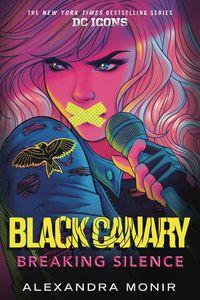 [Black Canary: Breaking Silence (Novel) (Product Image)]