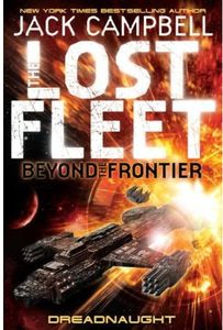 [Lost Fleet: Beyond The Frontier: Book 1: Dreadnaught (Product Image)]