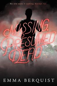 [Missing, Presumed Dead (Hardcover) (Product Image)]
