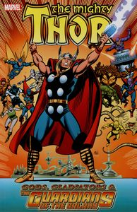 [Thor: Gods, Gladiators And The Guardians Of Galaxy (Product Image)]