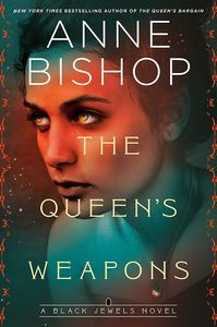 [Black Jewels: Book 11: The Queen's Weapons (Hardcover) (Product Image)]