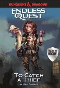 [Dungeons & Dragons: Endless Quest: To Catch a Thief (Hardcover) (Product Image)]