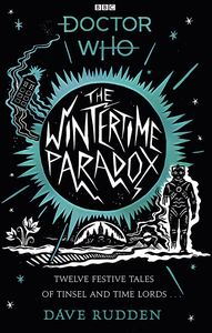 [Doctor Who: The Wintertime Paradox: Festive Stories From The World Of Doctor Who (Product Image)]
