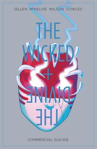 [The Wicked + The Divine: Volume 3: Commercial Suicide (Product Image)]