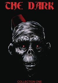 [The cover for Dark Collection #1]