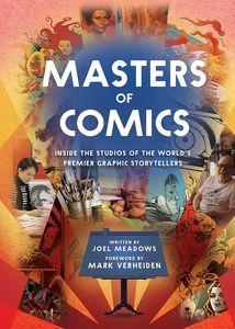 [Masters Of Comics & Subtitle: Inside The Artist's Studios: Volume 1 (Product Image)]