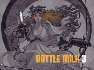 [Battle MiLK 3 (Product Image)]