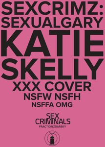 [Sex Criminals: Special (XXX Skelly Variant) (Product Image)]