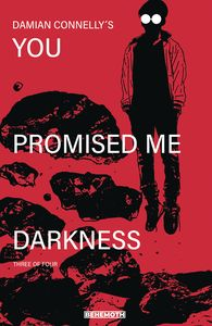 [You Promised Me Darkness #3 (Cover B Connelly) (Product Image)]