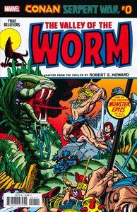 [True Believers: Conan: Serpent War #0 (Valley Of Worm) (Product Image)]