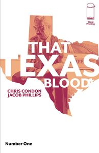 [That Texas Blood #1 (3rd Printing) (Product Image)]