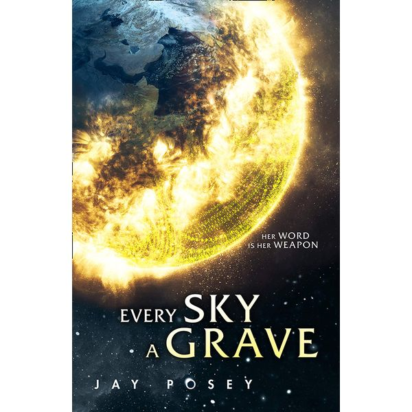 [The cover for Ascendance: Book 1: Every Sky Is A Grave (Signed Forbidden Planet Special Edition Hardcover)]