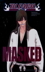 [Bleach: Official Character: Volume 2: Masked (Product Image)]