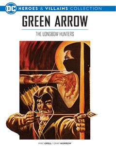 [DC Graphic Novel Collection: Heroes & Villains: Volume 18: Green Arrow: Longbow Hunters (Product Image)]