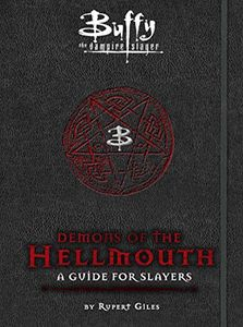[Buffy The Vampire Slayer: Demons Of The Hellmouth (Hardcover) (Product Image)]