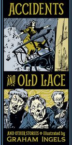 [Accidents & Old Lace (Hardcover) (Product Image)]
