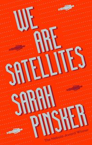 [We Are Satellites (Hardcover) (Product Image)]
