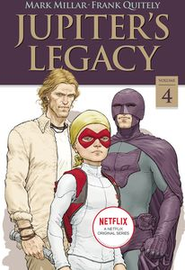 [Jupiter's Legacy: Volume 4 (Netflix Edition) (Product Image)]