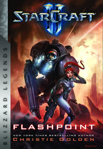 [StarCraft: Flashpoint (Blizzard Legends Hardcover) (Product Image)]