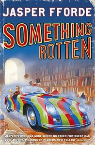 [Thursday Next: Book 4: Something Rotten (Signed Edition) (Product Image)]