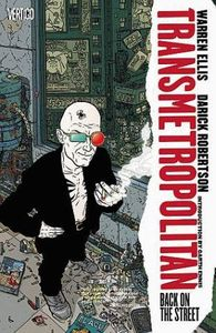 [Transmetropolitan: Volume 1: Back On The Street (New Edition) (Product Image)]