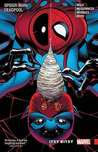 [Spider-Man/Deadpool: Volume 3: Itsy Bitsy (Product Image)]