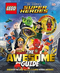 [LEGO DC Comics Super Heroes: The Awesome Guide (Hardcover) (Product Image)]