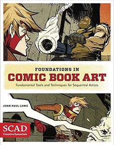 [Foundations In Comic Book Art: SCAD Creative Essentials (Product Image)]