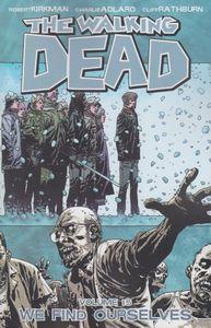[Walking Dead: Volume 15: We Find Ourselves (Product Image)]