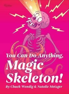 [You Can Do Anything, Magic Skeleton (Hardcover) (Product Image)]
