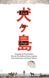 [Isle Of Dogs: Screenplay (Hardcover) (Product Image)]