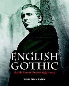 [English Gothic: Classic Horror Cinema 1897-2015 (Hardcover) (Product Image)]