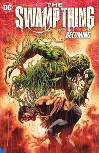 [The Swamp Thing: Volume 1: Becoming (Product Image)]