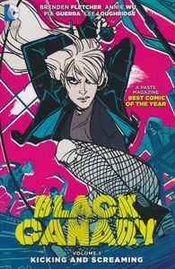 [Black Canary: Volume 1: Kicking & Screaming (Product Image)]