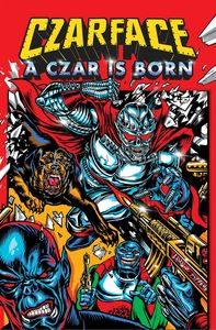 [Czarface: A Czar Is Born (Product Image)]
