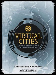 [Virtual Cities: An Atlas & Exploration Of Video Game Cities (Hardcover) (Product Image)]