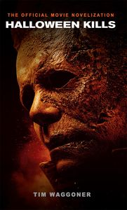 [Halloween Kills: The Official Movie Novelization (Product Image)]