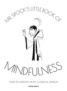 [Mr Spock's Little Book Of Mindfulness (Hardcover) (Product Image)]