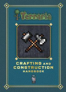 [Terraria: Crafting & Construction Handbook (Hardcover) (Product Image)]