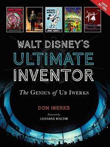 [Walt Disney's Ultimate Inventor: The Genius Of Ub Iwerks (Hardcover) (Product Image)]