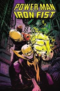 [Power Man & Iron Fist: Volume 1: Boys Are Back In Town (Product Image)]