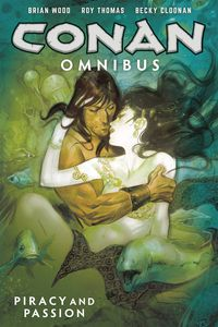 [Conan: Omnibus: Volume 5: Piracy & Passion (Product Image)]