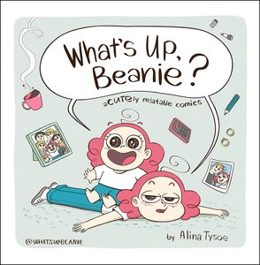 [What's Up, Beanie?: Acutely Relatable Comics (Hardcover) (Product Image)]