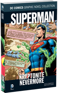 [DC Graphic Novel Collection: Volume 137: Superman: Kryptonite Nevermore (Product Image)]
