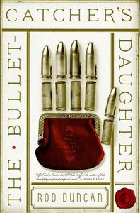 [The Bullet Catcher's Daughter (Product Image)]